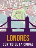 Portada de LONDRES: MAPA DEL CENTRO DE LA CIUDAD