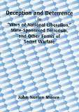 """Portada de DECEPTION AND DETERRENCE IN """"WARS OF NATIONAL LIBERATION,"""" STATE-SPONSORED TERRORISM AND OTHER FORMS OF SECRET WARFARE"""