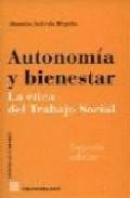 Portada de AUTONOMIA Y BIENESTAR: LA ETICA DEL TRABAJO SOCIAL