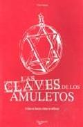 Portada de LAS CLAVES DE LOS AMULETOS