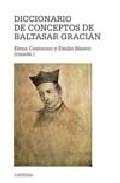 Portada de DICCIONARIO DE CONCEPTOS DE BALTASAR GRACIAN