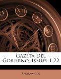 Portada de GAZETA DEL GOBIERNO, ISSUES 1-22