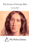 Portada de THE ESSAYS OF GEORGE ELIOT