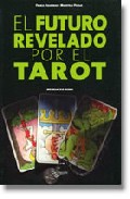 Portada de EL FUTURO REVELADO POR EL TAROT
