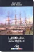 Portada de LA ESCUADRA RUSA ADQUIRIDA POR FERNANDO VII EN 1817