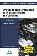 Portada de CUERPO DE PROFESORES DE ENSEÑANZA SECUNDARIA: ORGANIZACION Y PROCESOS DE MANTENIMIENTO DE VEHICULOS: TEMARIO: VOLUMEN III