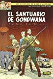 Portada de BLAKE Y MORTIMER 18: EL SANTUARIO DE GONDWANA