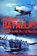 Portada de GRANDES BATALLAS DE LA SEGUNDA GUERRA MUNDIAL