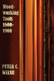 Portada de WOODWORKING TOOLS 1600-1900 - FULLY ILLUSTRATED