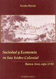 Portada de SOCIEDAD Y ECONOMIA EN SAN ISIDRO COLONIAL: BUENOS AIRES, SIGLO XVIII
