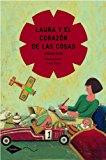 Portada de LAURA Y EL CORAZÓN DE LAS COSAS (COMETA 8 AÑOS)
