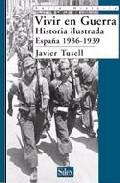 Portada de VIVIR EN GUERRA: ESPAÑA 1936-1939