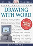 Portada de DRAWING WITH WORD (ESSENTIAL COMPUTERS) BY JOHN WATSON (2002-06-06)