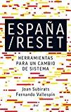 Portada de ESPAÑA/RESET: HERRAMIENTAS PARA UN CAMBIO DE SISTEMA