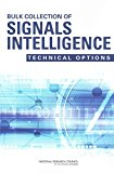 Portada de [(BULK COLLECTION OF SIGNALS INTELLIGENCE : TECHNICAL OPTIONS)] [BY (AUTHOR) COMPUTER SCIENCE AND TELECOMMUNICATIONS BOARD ] PUBLISHED ON (JULY, 2015)