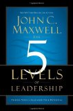 Portada de THE 5 LEVELS OF LEADERSHIP: PROVEN STEPS TO MAXIMIZE YOUR POTENTIAL BY MAXWELL, JOHN C. (2011) HARDCOVER
