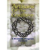 Portada de [(ARTISANS OF THE CRUCIFIXION)] [AUTHOR: JEFFREY R INGOLD] PUBLISHED ON (JANUARY, 1999)