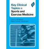 Portada de [(KEY CLINICAL TOPICS IN SPORTS AND EXERCISE MEDICINE)] [ EDITED BY ALI NARVANI, EDITED BY PANOS THOMAS, EDITED BY BRUCE LYNN ] [JULY, 2014]
