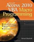 Portada de MICROSOFT ACCESS 2010 VBA MACRO PROGRAMMING BY SHEPHERD, RICHARD PUBLISHED BY MCGRAW-HILL OSBORNE (2010)