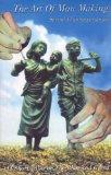 Portada de THE ART OF MAN MAKING PART 1/TALKS ON THE BHAGAWAD GITA
