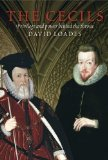 Portada de THE CECILS: PRIVILEGE AND POWER BEHIND THE THRONE BY DAVID LOADES (2009) PAPERBACK