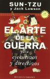 Portada de SUN-TZU: EL ARTE DE LA GUERRA PARA EJECUTIVOS Y DIRECTIVOS