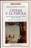 Portada de L'ESTASI E LA PAROLA: DIALOGO DELLA DIVINA PROVVIDENZA-LETTERE-ORAZIONI (BIBLIOTECA MISTICA)