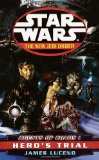 Portada de AGENTS OF CHAOS I: HERO'S TRIAL (STAR WARS: THE NEW JEDI ORDER)