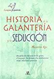 Portada de HISTORIA DE LA GALANTERIA Y LA SEDUCCION