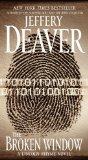 Portada de THE BROKEN WINDOW: A LINCOLN RHYME NOVEL BY DEAVER, JEFFERY (2009) MASS MARKET PAPERBACK