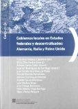 Portada de GOBIERNOS LOCALES EN ESTADOS FEDERALES Y DESCENTRALIZADOS: ALEMANIA, ITALIA Y REINO UNIDO