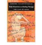 Portada de BODY AWARENESS AS HEALING THERAPY: THE CASE OF NORA (PAPERBACK) - COMMON