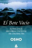 EL BOTE VACÍO - COMENTARIOS A ONCE HISTORIAS TAOÍSTAS DE CHUANG TSE