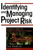 Portada de IDENTIFYING AND MANAGING PROJECT RISK: ESSENTIAL TOOLS FOR FAILURE-PROOFING YOUR PROJECT