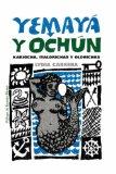 Portada de YEMAYA-Y-OCHUM (COLECCION DEL CHICHEREKU EN EL EXILIO)