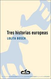 Portada de TRES HISTORIAS EUROPEAS