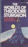 Portada de THE WORLDS OF THEODORE STURGEON [TASCHENBUCH] BY STURGEON, THEODORE