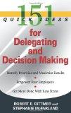Portada de 151 QUICK IDEAS FOR DELEGATING AND DECISION MAKING