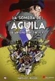 Portada de SOMBRA DEL AGUILA DE ARTURO PÉREZ-REVERTE, LA