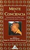 Portada de MENTE Y CONCIENCIA, CONVERSACIONES CON EL DALAI LAMA SOBRE LA CIENCIA DEL CEREBRO Y EL BUDISMO