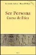 Portada de SER PERSONA: CURSO DE ETICA