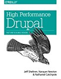 Portada de HIGH PERFORMANCE DRUPAL: FAST AND SCALABLE DESIGNS 1ST EDITION BY SHELTREN, JEFF, NEWTON, NARAYAN, CATCHPOLE, NATHANIEL (2013) PAPERBACK