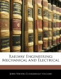 Portada de RAILWAY ENGINEERING: MECHANICAL AND ELECTRICAL