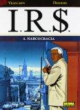 Portada de IRS4: NARCOCRACIA
