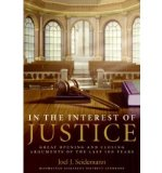 Portada de [(IN THE INTEREST OF JUSTICE: GREAT OPENING AND CLOSING ARGUMENTS OF THE LAST 100 YEAR )] [AUTHOR: JOEL SEIDEMANN] [OCT-2005]