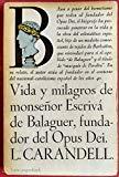 Portada de VIDA Y MILAGROS DE MONSEÑOR ESCRIVA DE BALAGUER FUN DEL OPUS DE