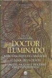 Portada de DOCTOR ILUMINADO: LIBRO DEL ORDEN DE CABALLERIA; EL ARBOL DE LA CIENCIA ; LIBRO DEL ASCENSO Y DESCENSO DEL ENTENDIMIE NTO