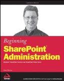 Portada de BEGINNING SHAREPOINT ADMINISTRATION: WINDOWS SHAREPOINT SERVICES AND SHAREPOINT PORTAL SERVER (WROX BEGINNING GUIDES)
