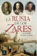 Portada de LA RUSIA DE LOS ZARES