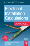Portada de ELECTRICAL INSTALLATION CALCULATIONS: ADVANCED, FOR TECHNICAL CERTIFICATE AND NVQ LEVEL 3 7TH EDITION
